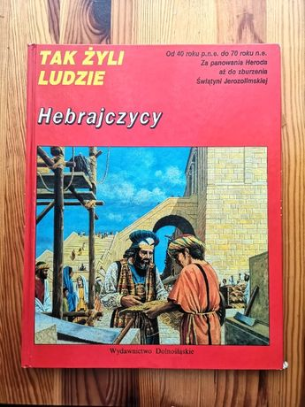 Judaika - Hebrajczycy - Jak żyli ludzie