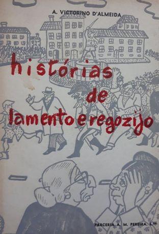 António Vitorino D'Almeida - Histórias de Lamento e Regozijo
