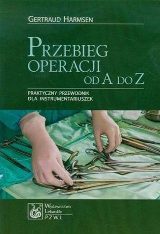 Przebieg operacji od A do Z: praktyczny przewodnik dla instrumentarius