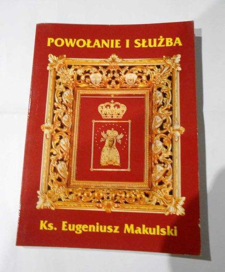 Powołanie i służba ks. Eugeniusz Makulski