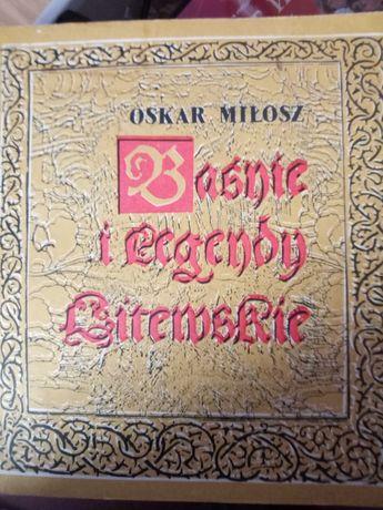 Baśnie i legendy litewskie. Oskar Miłosz. 1986 Wydawnictwo Pojezierze.