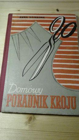 książka Domowy Poradnik Kroju Anna Bojarowa 1961