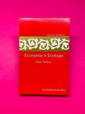 Economia e Ecologia - Henrique de Barros