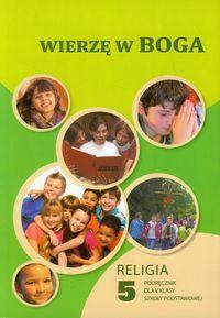 wierzę w boga klasa 5 religia podręcznik