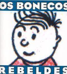 Os Bonecos Rebeldes de Sérgio Luiz e Gui Manuel