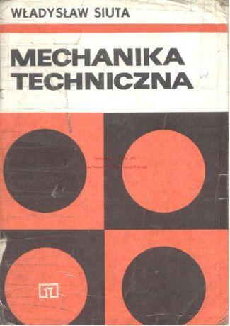 Mechanika Techniczna - Władysław Siuta (1992)