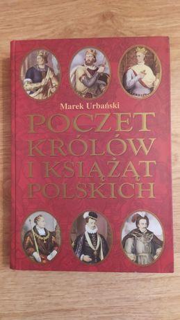 """Marek Urbański """"Poczet królów i książąt polskich"""""""