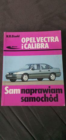 Książla Opel Vectra i Calibra Sam naprawiam samochód