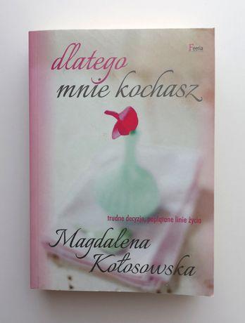 """Magdalena Kołosowska """"Dlatego mnie kochasz"""""""
