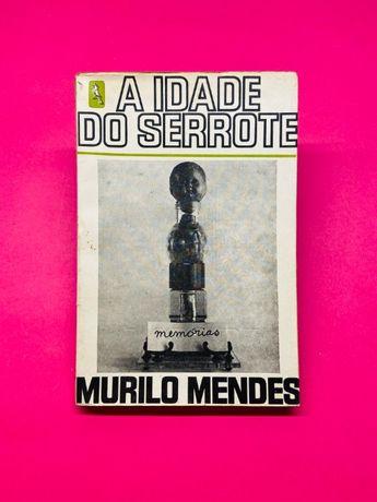 A Idade do Serrote - Murilo Mendes