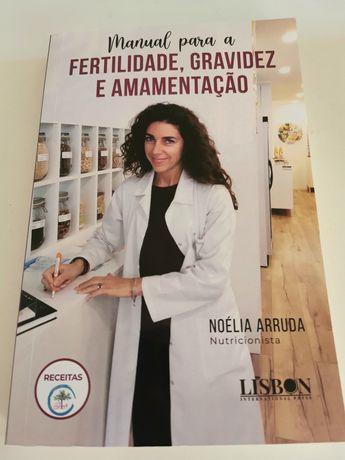 Manual para a Fertilidade, Gravidez e Amamentação de Noelia Arruda