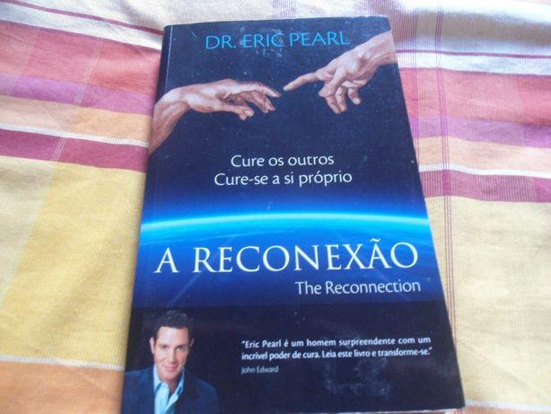 A Reconexão por Dr. Eric Pearl (2011)