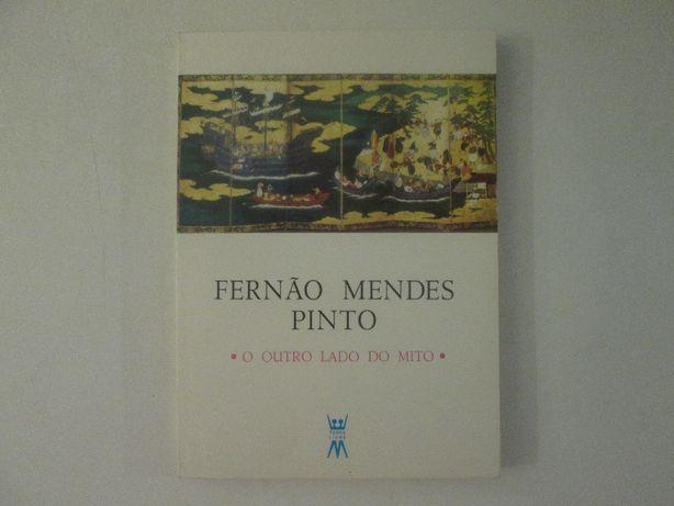 Fernão Mendes Pinto- O outro lado do Mito- Maria Teresa Vale