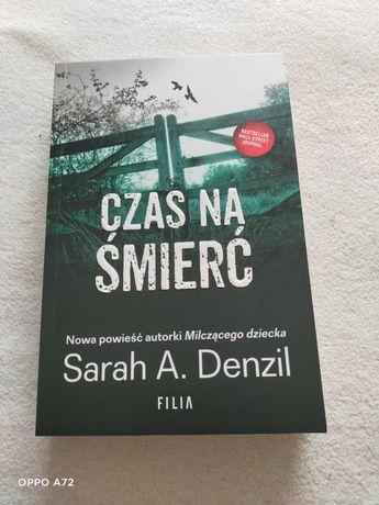 Sarah A. Danzil Czas na śmierć