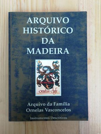 arquivo histórico da madeira, ornelas vasconcelos