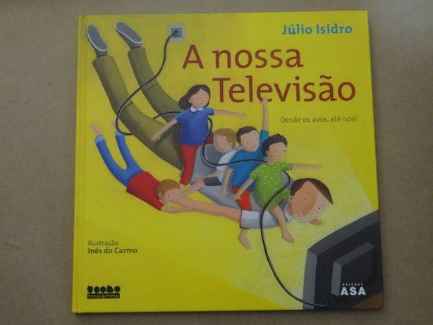A Nossa Televisão de Júlio Isidro - Vários Livros