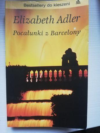 """Książka """"Pocałunki z Barcelony"""" Elizabeth Adler"""
