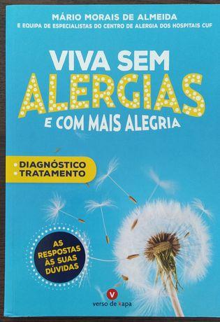Viva sem alergias e com mais alegria - Mário Morais de Almeida