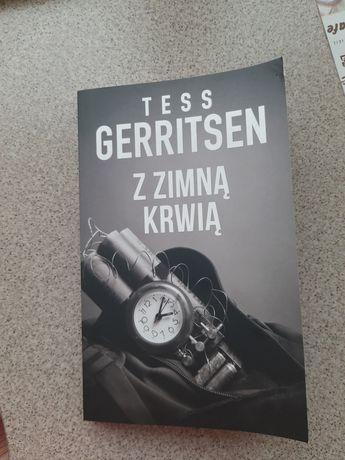 """Z zimną krwią "" Tess Gerritsen"