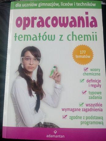 Opracowania tematów z chemii dla uczniów gimnazjów, liceów i techników