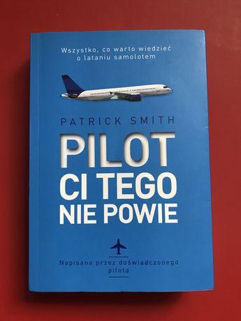 Pilot Ci tego nie powie - książka warta przeczytania