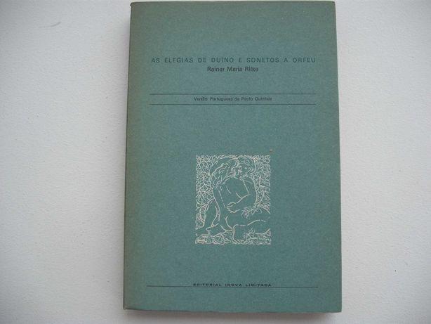Rainer Maria Rilke As Elegias de Duino e Sonetos a Orfeu