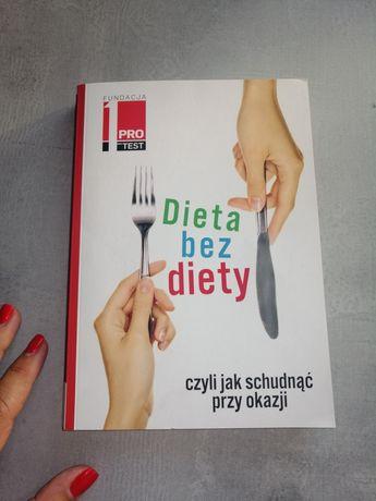 Dieta bez diety czyli jak schudnąć przy okazji i przepisy