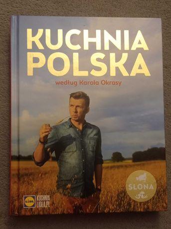 Kuchnia Polska według Karola Okrasy książka kucharska jak nowa