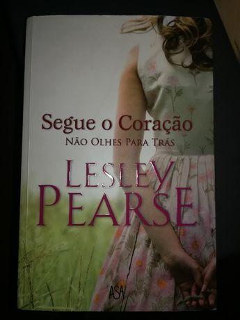 Segue o coração. Não olhes para trás - Lesley Pearse