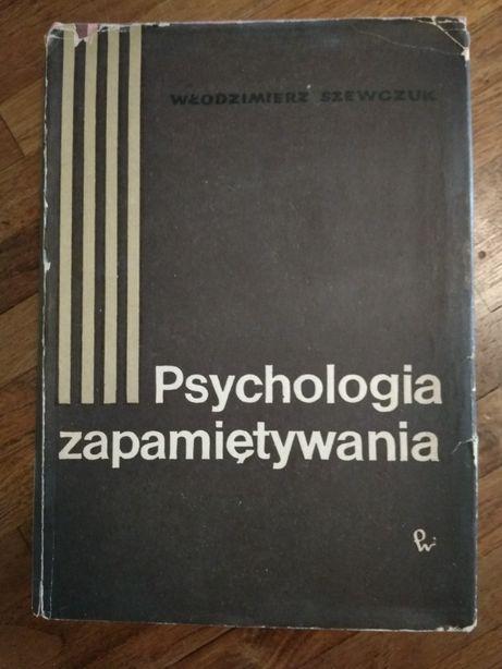 Psychologia zapamiętywania Włodzimierz Szewczuk