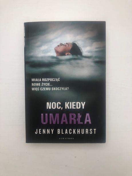 Jenny Blackhurst Noc, kiedy umarła