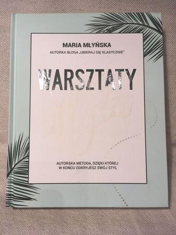"""Maria Młyńska """"Warsztaty Stylu"""""""