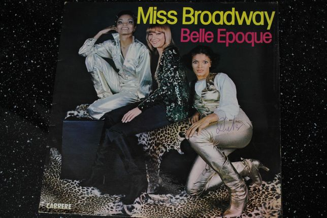 Belle Epoque - Miss Broadway, 1977