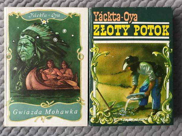 """Yackta-Oya - """"Gwiazda Mohawka"""" + """"Złoty Potok"""" - 2 powieści"""
