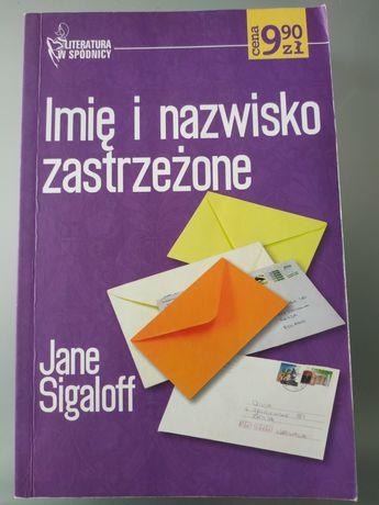 Imię i nazwisko zastrzeżone - Jane Sigaloff. Literatura w spódnicy