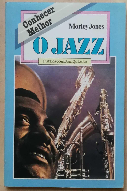 o jazz, morley jones, dom quixote