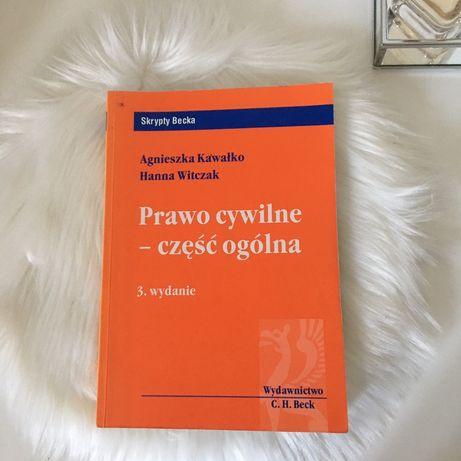 Prawo cywilne część ogólna A.Kawałko H.Witczak skrypty Becka 3 wydanie
