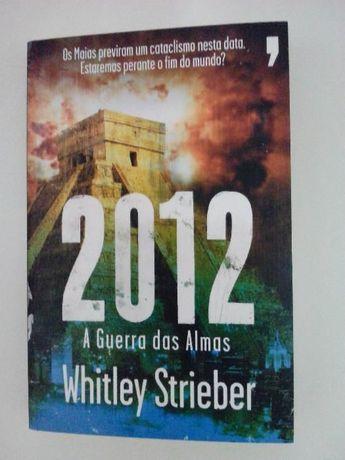 Livro: 2012 a guerra das almas de Whitley Strieber, novo