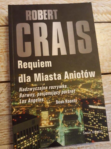 Requiem dla Miasta Aniołów. Robert Crais