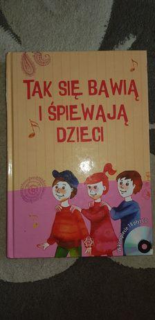 Tak się bawią i śpiewają dzieci książka nauka muzuki