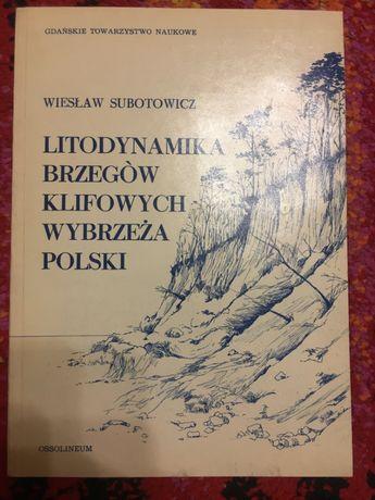 LITODYNAMIKA BRZEGÓW KLIFOWYCH Wybrzeża Polski Subotowicz Ksiazi techn