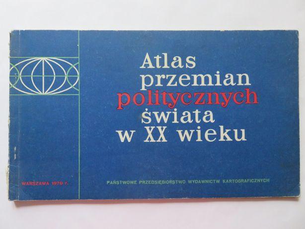 Atlas przemian politycznych świata w XX wieku