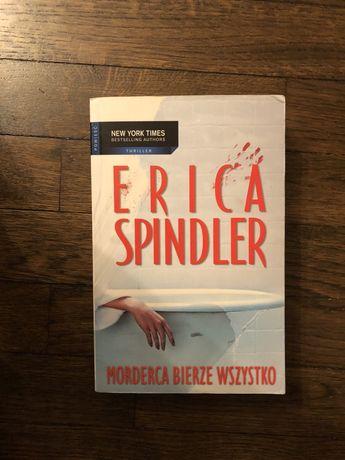 Morderca bierze wszystko Erica Spindler krynimał