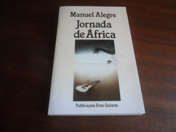 """""""Jornada de África"""" de Manuel Alegre - 1ª Edição de 1989"""