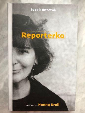 """Reporterka"" - Jacek Antczak, Hanna Krall"