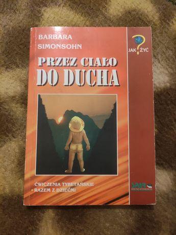 Przez ciało do ducha ćwiczenia tybetańskie razem z dziećmi, książka
