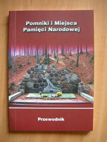 Pomniki i miejsca Pamięci Narodowej, przewodnik