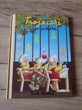 Trojaczki w szkole Nicole Lambert książka dla dzieci nowa
