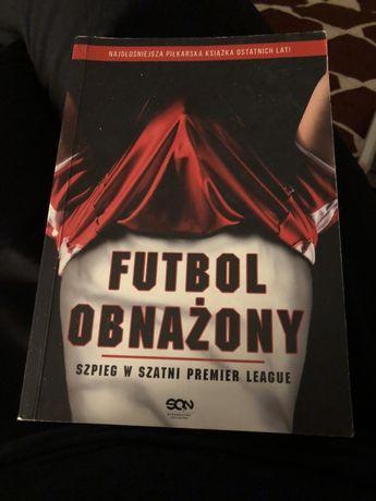 Futbol obnażony - szpieg w szatni premier league