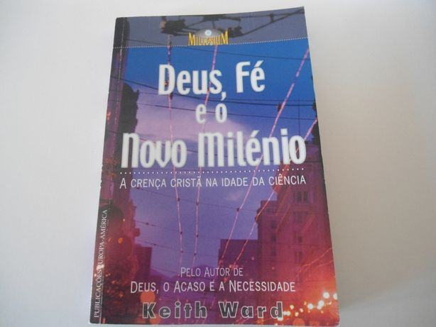 Deus, Fé e o Novo Milénio de Keith Ward (2000)